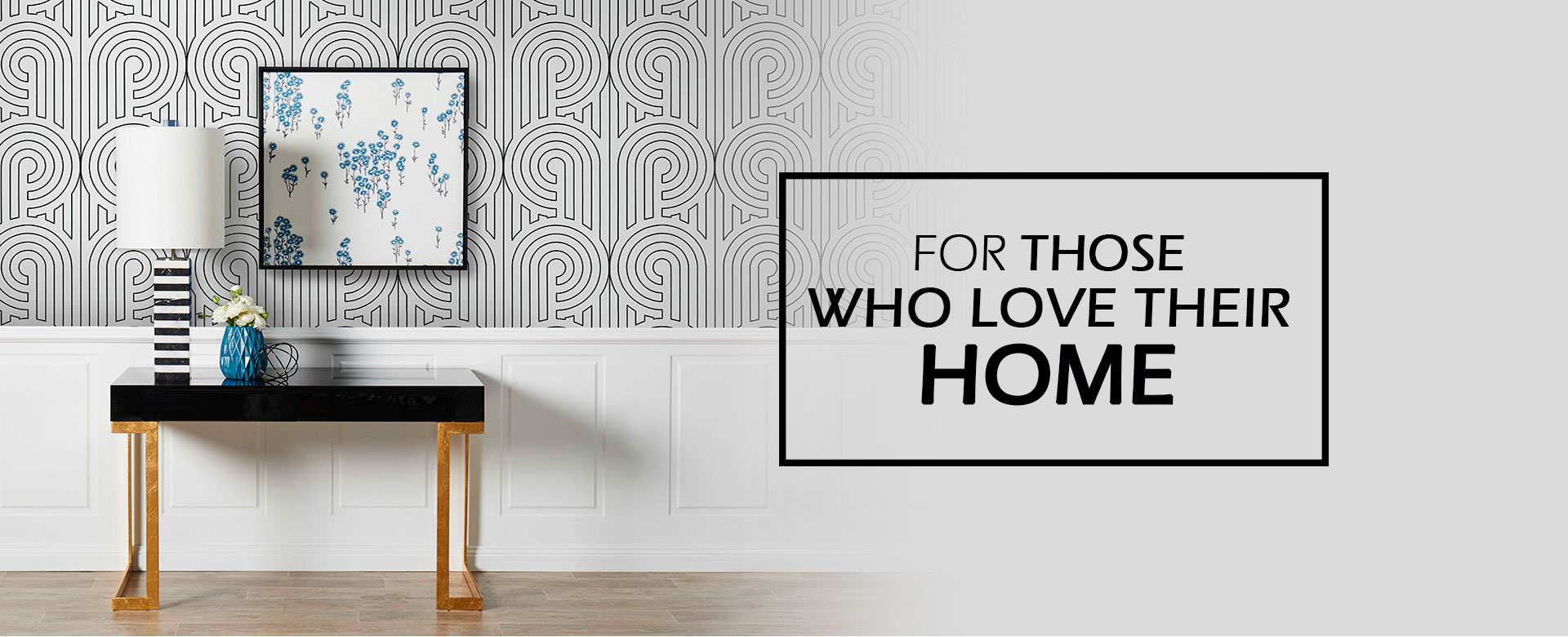 For Those Who Loved Their Home